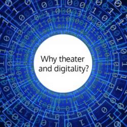 """""""Theater und Digitalität"""""""
